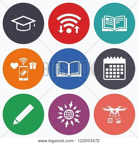 Wifi, mobile payments and drones icons. Pencil and open book icons. Graduation cap symbol. Higher education learn signs. Calendar symbol.