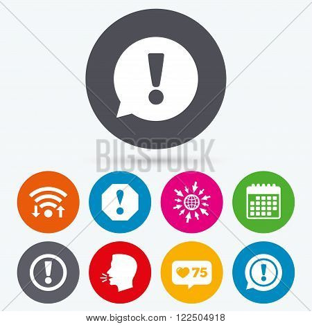 Wifi, like counter and calendar icons. Attention icons. Exclamation speech bubble symbols. Caution signs. Human talk, go to web.