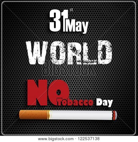 Illustration of May 31st World No tobacco day on black background