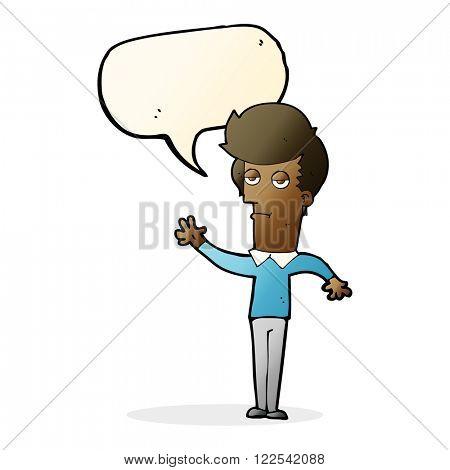 cartoon bored man waving with speech bubble