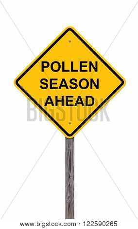 Caution Sign Isolated On White - Pollen Season Ahead
