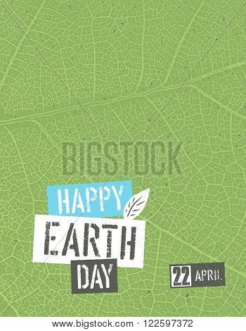 Happy Earth Day. Poster template with free space for text or image. Green leaf veins texture on the toned recycled paper texture. 22 April