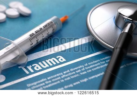 Trauma - Medical Concept on Blue Background and Medical Composition - Stethoscope, Pills and Syringe. Blurred Image. 3D Render.