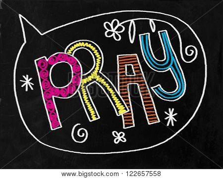A digitally created chalkboard with hand drawn text which says PRAY.