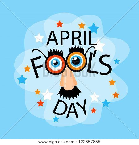 Fool Day April Holiday Greeting Card Banner Comic Fake Nose, Mustache, Glasses Flat Vector Illustration