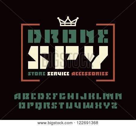 Square sanserif stencil-plate font and drone spy emblem. Color print on black background
