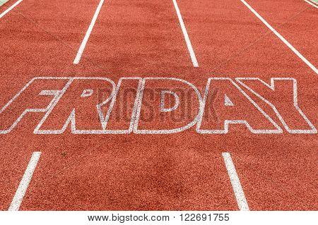 Friday written on running track