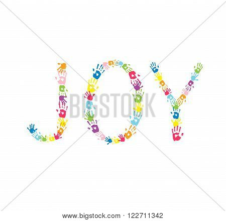 Word JOY made of multicolor different handprints.