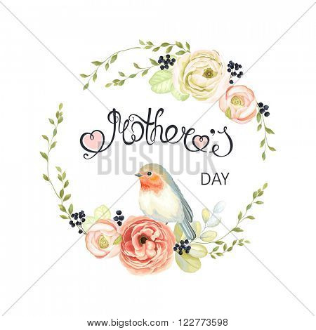 Happy Mothers Day lettering, vector floral illustration. Mother's day wreath with flowers, branches and bird Robin.