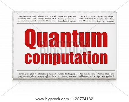 Science concept: newspaper headline Quantum Computation