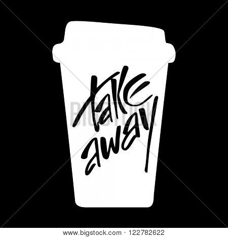 Takeaway. Take away coffee. Take away coffee cup isolated on black background.  Vector illustration.
