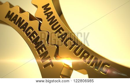 Manufacturing Management - Concept. Manufacturing Management on Mechanism of Golden Gears with Glow Effect. Manufacturing Management on the Mechanism of Golden Metallic Cog Gears. 3D.