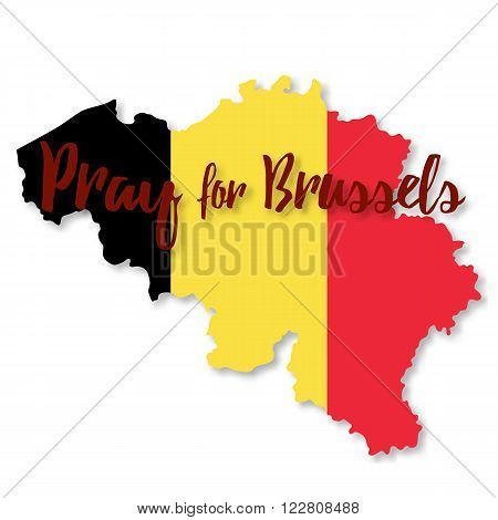 Belgian flag overlaid on detailed outline map with shadow isolated on white background. Flat graphic design. Phrase Pray for Brussels lettering.