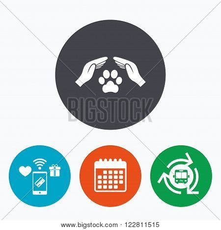 Protection of animals sign icon. Hands protect paw symbol. Shelter for dogs. Animals insurance. Mobile payments, calendar and wifi icons. Bus shuttle.