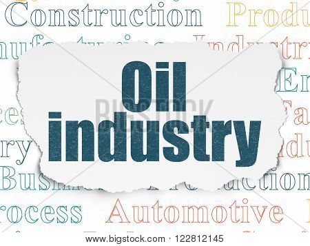 Industry concept: Oil Industry on Torn Paper background