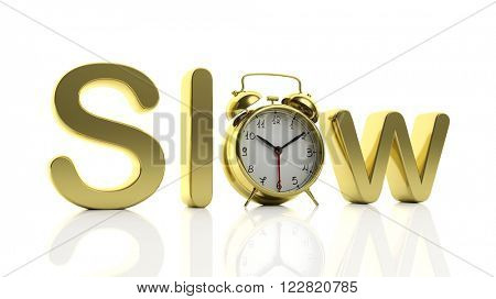 3D golden word Slow with alarm clock as letter
