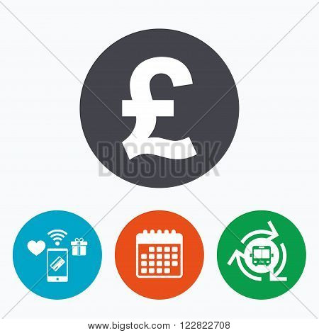 Pound sign icon. GBP currency symbol. Money label. Mobile payments, calendar and wifi icons. Bus shuttle.