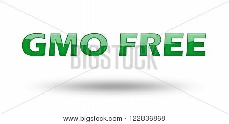 Words GMO Free with green letters and shadow. Illustration, isolated on white