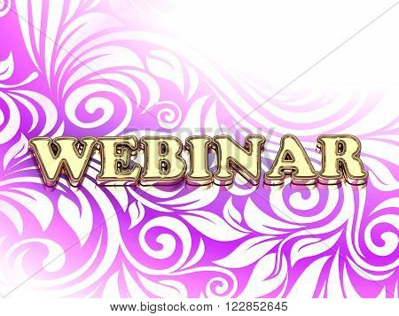 WEBINAR bright color letters on nice rose ornament background