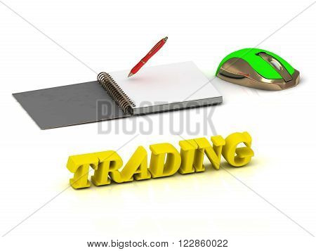 TRADING bright color yellow volume letter and textbooks and computer mouse on white background