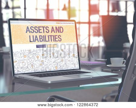 Assets and Liabilities Concept Closeup on Landing Page of Laptop Screen in Modern Office Workplace. Toned Image with Selective Focus. 3D Render.