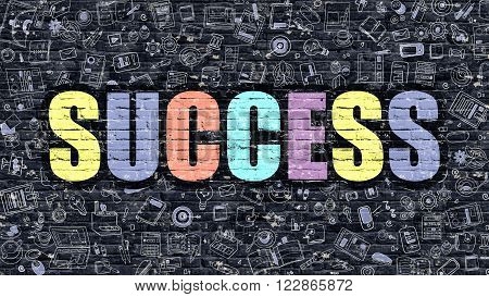 Success Concept. Success Drawn on Dark Wall. Success in Multicolor Doodle Design. Success Concept. Modern Illustration in Doodle Design Style of Success. Success Business Concept.