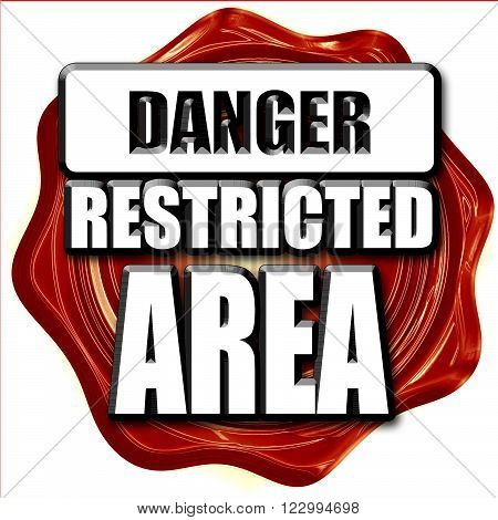 Restricted area sign with some smooth lines