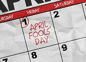 Concept image of a Calendar with the text: April Fools Day poster