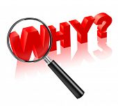 why reason cause source search button 3D text  button  icon question  solve crime investigation answ