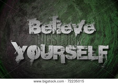 Believe  Yourself Concept