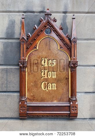 Decorative Wooden Sign - Yes You Can