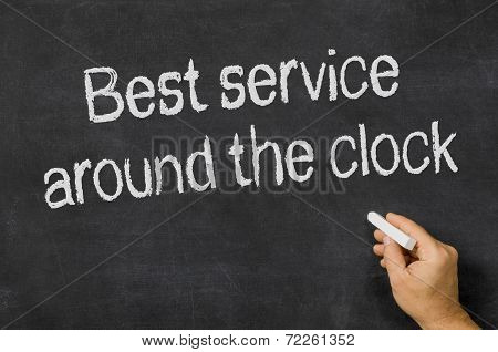 Blackboard with the text Best service around the clock