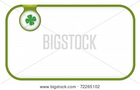 Green Text Frame For Any Text With Cloverleaf