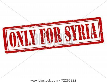 Only For Syria