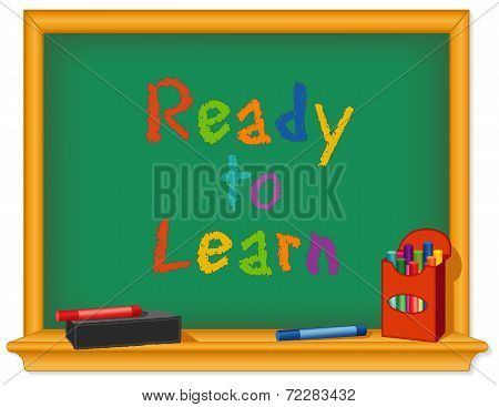 Chalk Board, Ready To Learn