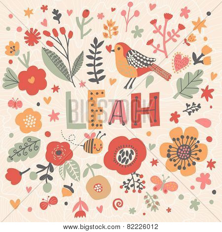 Bright card with beautiful name Leah in poppy flowers, bees and butterflies. Awesome female name design in bright colors. Tremendous vector background for fabulous designs