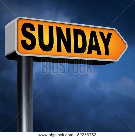 sunday road sign event calendar or meeting schedule reminder