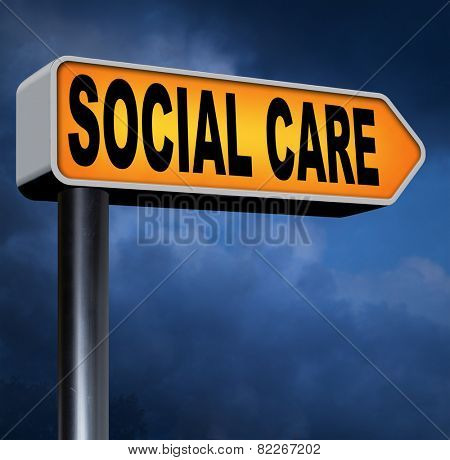 social care or health security healthcare insurance pension disability welfare and unemployment programs road sign arrow