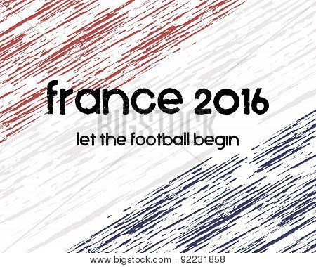 France 2016 Football poster. Retro stylish France flag background, typographic design. Vector