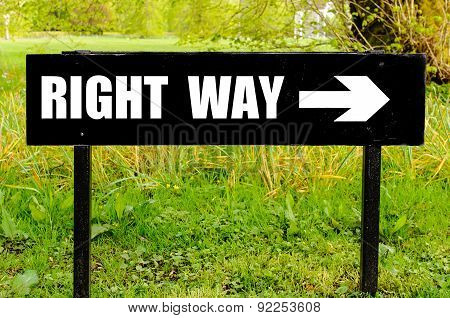 Right Way Written On Directional Black Metal Sign