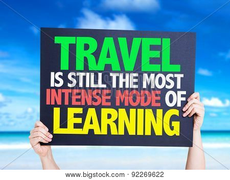 Travel is still the most Intense Mode of Learning card with beach background