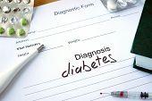 stock photo of diabetes symptoms  - Diagnostic form with Diagnosis  diabetes and pills - JPG