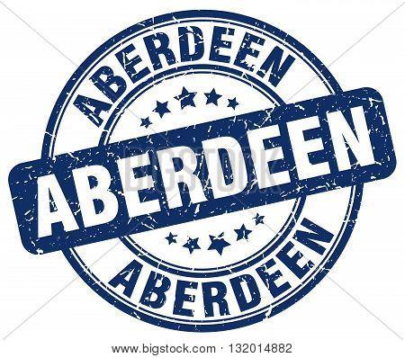 Aberdeen blue grunge round vintage rubber stamp.Aberdeen stamp.Aberdeen round stamp.Aberdeen grunge stamp.Aberdeen.Aberdeen vintage stamp.