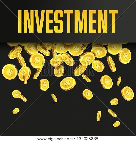 Investment poster or banner design template with golden coins and copy space for text. Vector illustration. Money making. Bank deposit. Financial. . Business finance vector background.