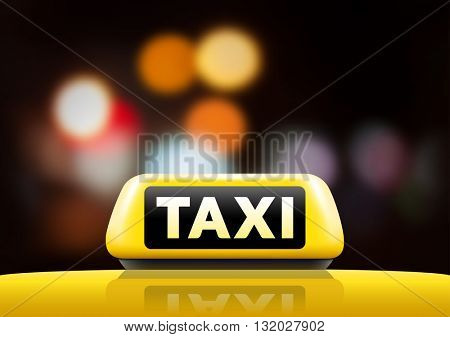 Taxi car on the street at night. Luminous taxi sign on bokeh background. Taxi sign on the roof of car. Vector illustration.