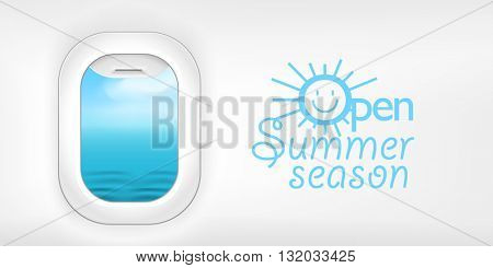 Aircraft window. Summer season vacation illustration. Open summer season concept