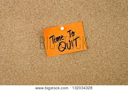 Time To Quit Written On Orange Paper Note