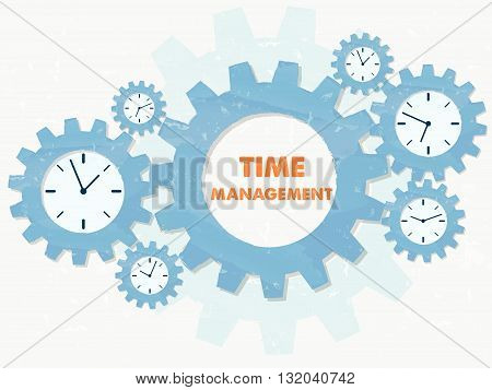 time management with clock signs - business organizing concept words and symbols - red text in blue grunge flat design gear wheels, vector