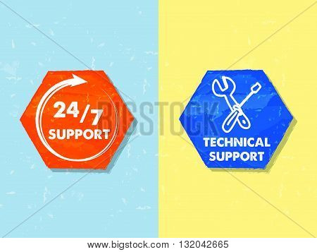 24/7 support and technical support with tools sign, text in two colorful grunge flat design hexagons with symbols, business attendance concept labels, vector