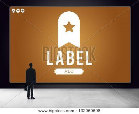 Label Bookmark Content Web Online Management Concept